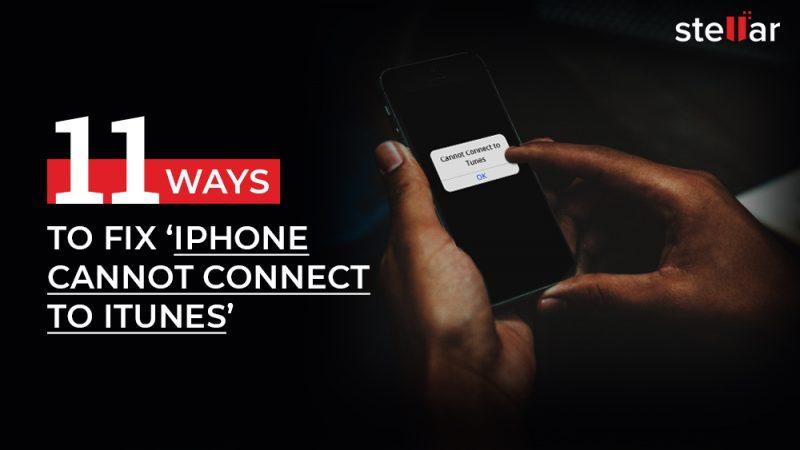 11 façons de réparer « l'iPhone ne peut pas se connecter à iTunes »
