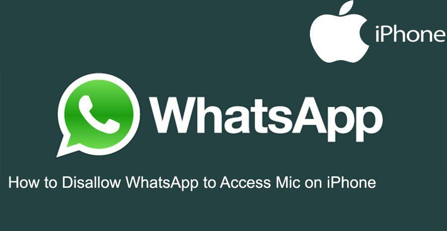Comment interdire à WhatsApp d'accéder au micro sur iPhone