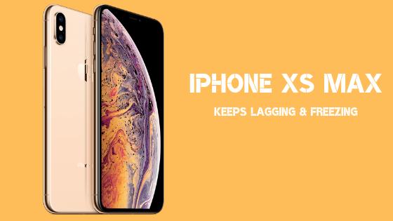 Comment réparer un Apple iPhone XS Max qui reste soudainement à la traîne et se fige?