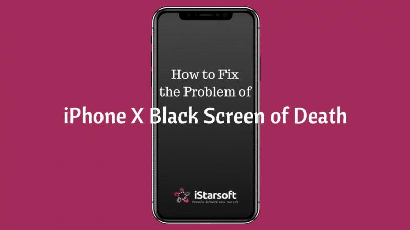 Comment résoudre le problème de l'écran noir de la mort de l'iPhone X