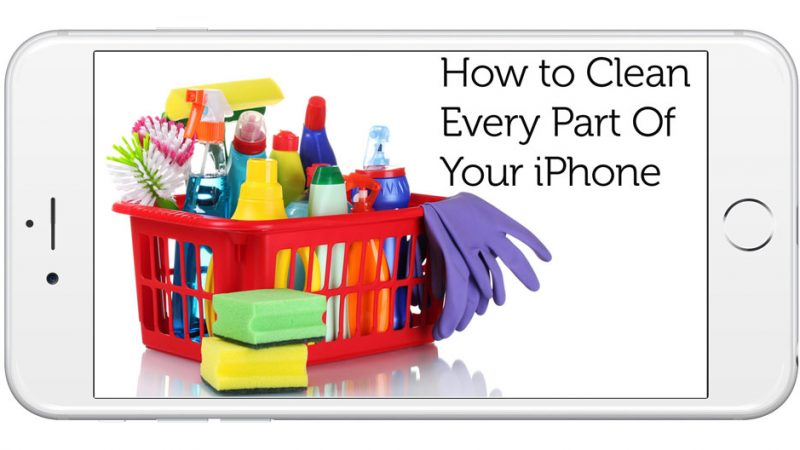 Guide définitif sur la façon de nettoyer chaque partie de votre iPhone