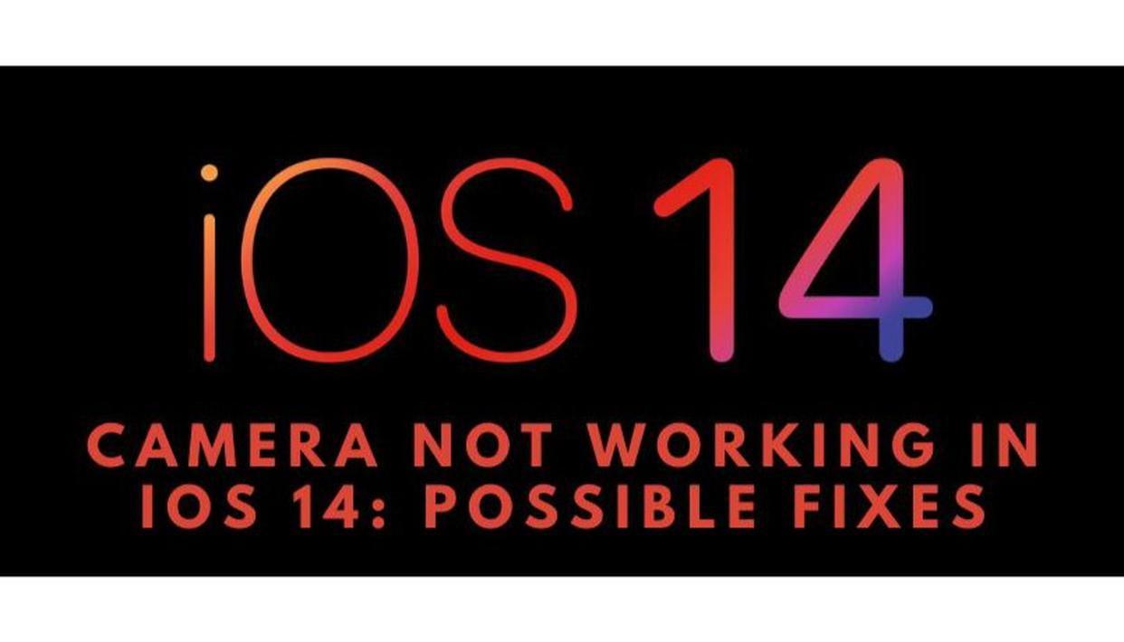 La caméra ne fonctionne pas sous iOS 14?: Voici les correctifs possibles pour iOS 14 Camera Glitch