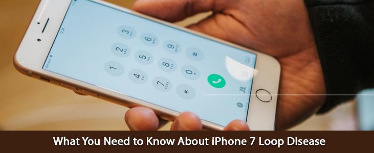 Maladie de l'iPhone 7 Loop – 10 conseils à garder à l'esprit