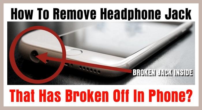 Prise casque cassée dans le téléphone