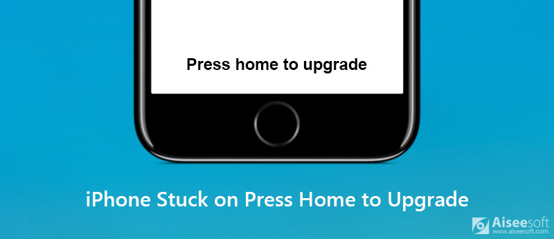 4 Easy Ways to Fix iPhone Stuck on Press Home to Upgrade