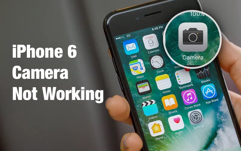Méthodes simples pour réparer l'appareil photo de l'iPhone 6 ne fonctionne pas